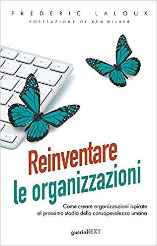 Reinventare le organizzazioni 1