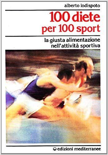 100 Diete per 100 Sport - Libro (min. acquisto 10 pezzi)