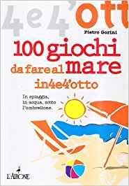 100 Giochi da Fare al Mare (min. acquisto 10 pezzi)