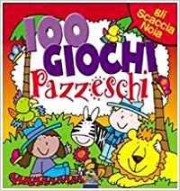 100 Giochi Pazzeschi - Rosso - Libro (min. acquisto 10 pezzi)
