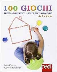100 Giochi per stimolare giorno per giorno l'Intelligenza del tuo Bambino - Libro (min. acquisto 10 pezzi)