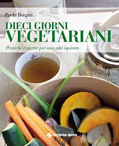 10 Giorni Vegetariani - Libro (min. acquisto 10 pezzi)