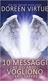 10 Messaggi che gli Angeli Vogliono Farti Sapere - Libro (min. acquisto 10 pezzi)