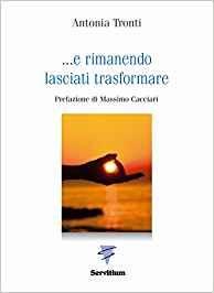 ... E Rimanendo Lasciati Trasformare - Libro (min. acquisto 10 pezzi)