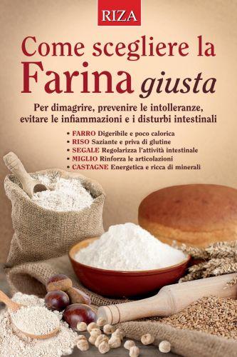 Come scegliere la farina giusta - Marcella Valverde