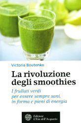 La rivoluzione degli smoothies - V.Boutenko