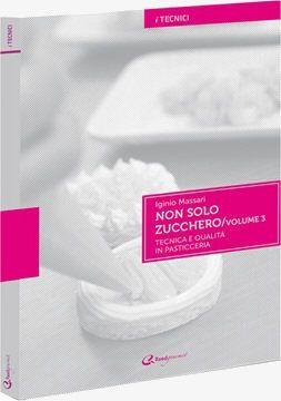 Non solo Zucchero Vol.3 - Iginio Massari