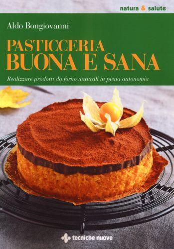Pasticceria Buona e Sana - Aldo Bongiovanni
