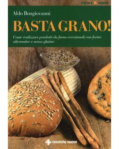 Basta Grano! - Aldo Bongiovanni