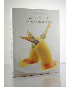 Tonno e pesci del Mediterraneo - Montersino e Pomata