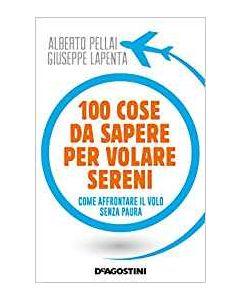 100 Cose da Sapere per Volare Sereni - Libro (min. acquisto 10 pezzi)