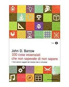 100 Cose Essenziali che non Sapevate di non Sapere - Libro (min. acquisto 10 pezzi)