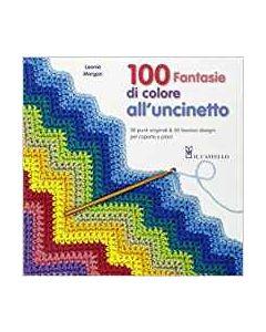 100 Fantasie di Colore all'Uncinetto - Libro (min. acquisto 10 pezzi)
