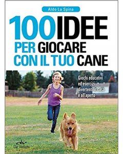 100 Idee per Giocare con il tuo Cane - Libro (min. acquisto 10 pezzi)