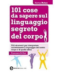 101 Cose da Sapere sul Linguaggio Segreto del Corpo (min. acquisto 10 pezzi)