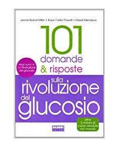 101 Domande e Risposte sulla Rivoluzione del Glucosio (min. acquisto 10 pezzi)
