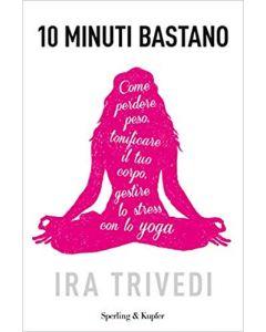 10 Minuti Bastano - Libro (min. acquisto 10 pezzi)