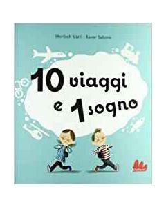 10 Viaggi e 1 Sogno - Libro Pop-up (min. acquisto 10 pezzi)