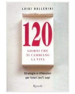 120 Giorni che ti Cambiano la Vita (min. acquisto 10 pezzi)