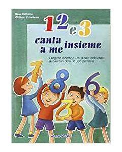 1 2 e 3 - Canta Insieme a Me - Libro (min. acquisto 10 pezzi)