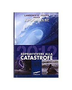 2012 - Sopravvivere alla Catastrofe (min. acquisto 10 pezzi)