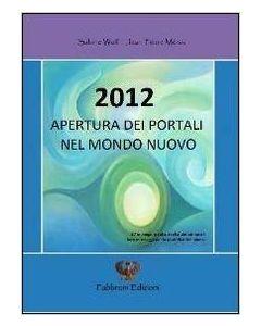 2012 Apertura dei Portali nel Mondo Nuovo (min. acquisto 10 pezzi)