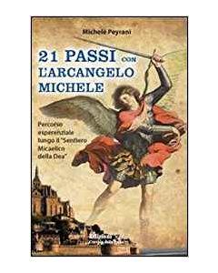 21 Passi con l'Arcangelo Michele (min. acquisto 10 pezzi)