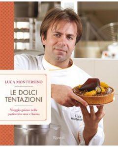 Le Dolci Tentazioni - Luca Montersino