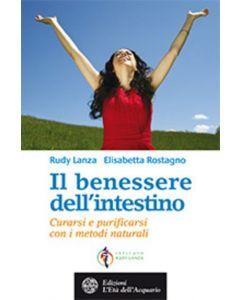 Il benessere dell'Intestino - R.Lanza E.Rostagno