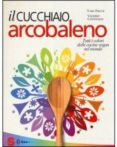 Il cucchiaio Arcobaleno - Yari Prete / Valerio Costanzia