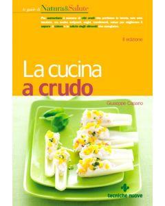 La Cucina a Crudo - Giuseppe Carpano