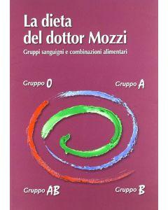 La dieta del dottor Mozzi - Piero Mozzi (min. acquisto 10 pezzi)