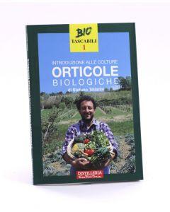 Introduzione alle colture orticole biologiche di Stafano Tellarini