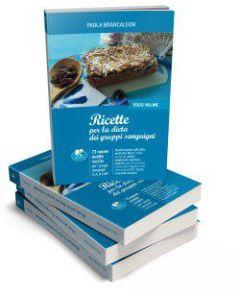 Ricette per la dieta dei gruppi sanguigni (terzo volume) - BRANCALEON
