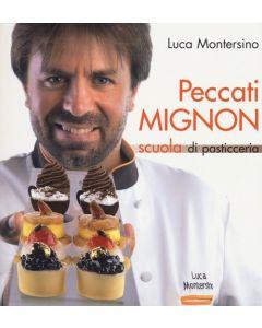 Peccati Mignon - Luca Montersino (min. acquisto 10 pezzi)