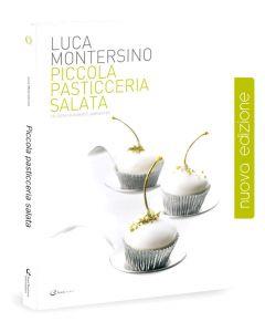 Piccola Pasticceria Salata - Luca Montersino (professionale)