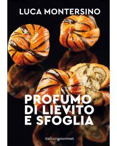 Profumo di Lievito e Sfoglia - Luca Montersino