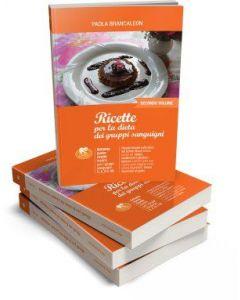 Ricette Dieta dei gruppi sanguigni (secondo volume) - BRANCALEON
