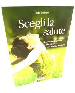 Scegli la Salute – Paolo Bellingeri