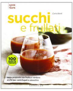 Succhi e Frullati - Carla Bardi