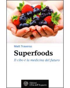 Superfoods - Matt Traverso