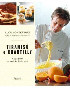 Tiramisù e Chantilly - Luca Montersino