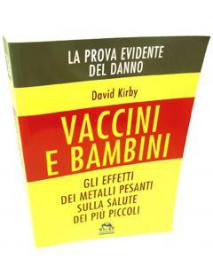 Vaccini e Bambini – David Kirby